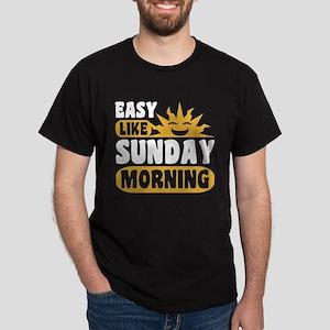 Easy Like Sunday Morning Dark T-Shirt