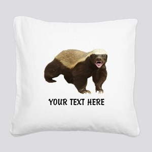 Honey Badger Customized Square Canvas Pillow