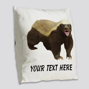Honey Badger Customized Burlap Throw Pillow