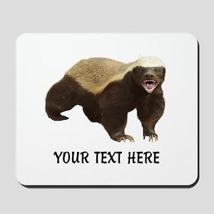 Honey Badger Customized Mousepad