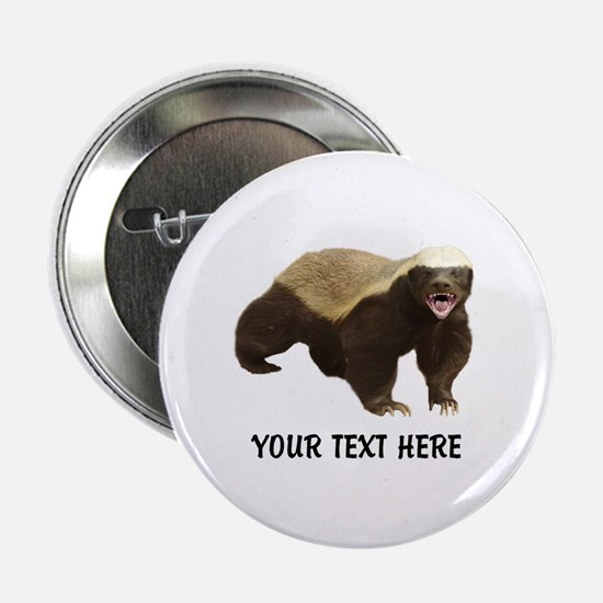 """Honey Badger Customized 2.25"""" Button (10 pack)"""