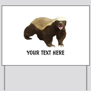 Honey Badger Customized Yard Sign