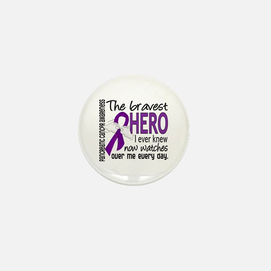 Bravest Hero I Knew Pancreatic Cancer Mini Button