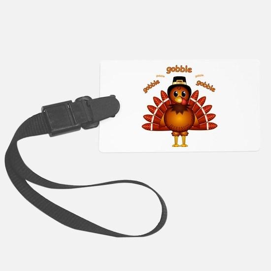 Gobble Gobble Turkey Luggage Tag