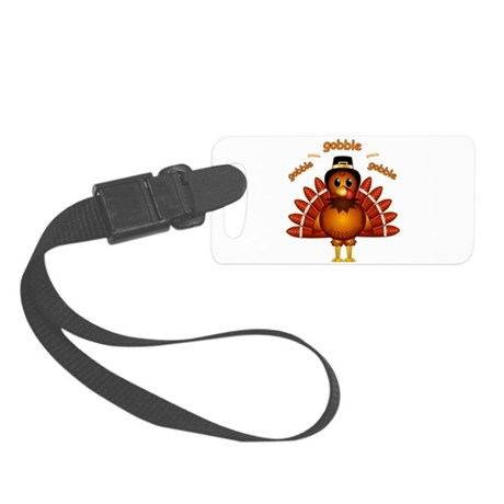 Gobble Gobble Turkey Small Luggage Tag