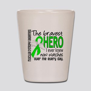 Bravest Hero I Knew Muscular Dystrophy Shot Glass