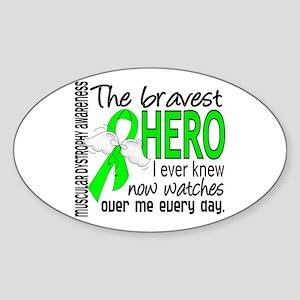 Bravest Hero I Knew Muscular Dystrophy Sticker (Ov