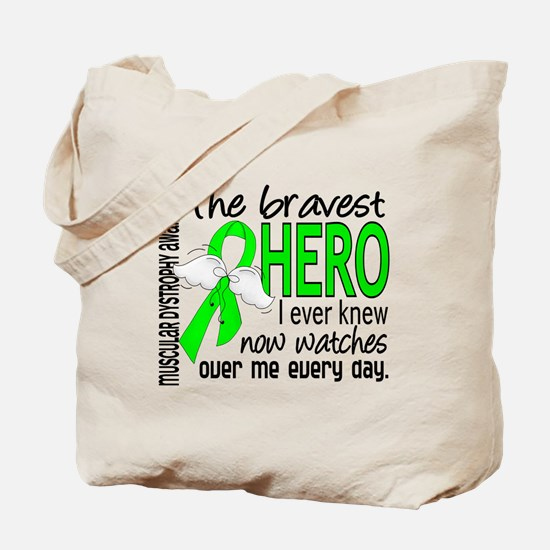 Bravest Hero I Knew Muscular Dystrophy Tote Bag