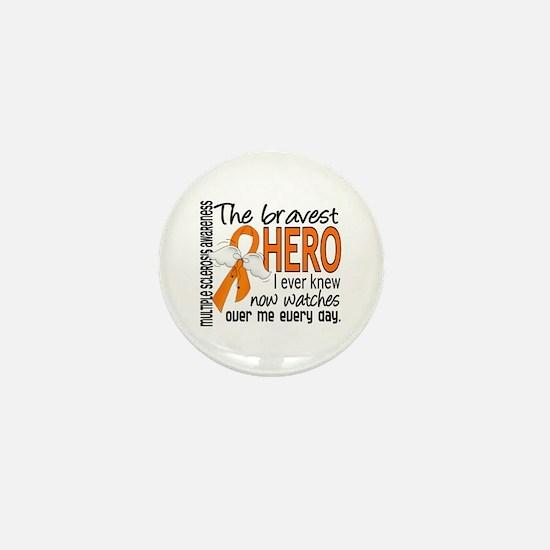 Bravest Hero I Knew Multiple Sclerosis Mini Button