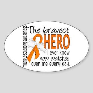 Bravest Hero I Knew Multiple Sclerosis Sticker (Ov