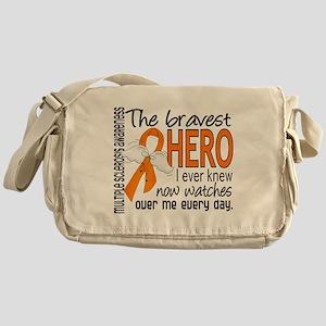 Bravest Hero I Knew Multiple Sclerosis Messenger B