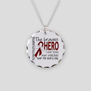 Bravest Hero I Knew Multiple Myeloma Necklace Circ
