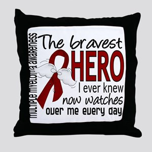 Bravest Hero I Knew Multiple Myeloma Throw Pillow