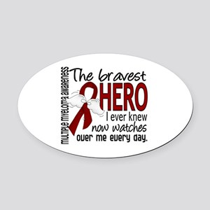 Bravest Hero I Knew Multiple Myeloma Oval Car Magn