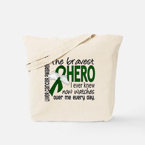 Bravest Hero I Knew Liver Cancer Tote Bag