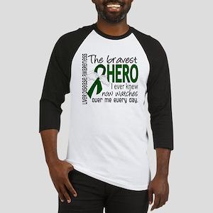 Bravest Hero I Knew Liver Disease Baseball Jersey