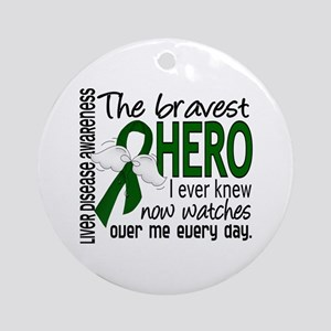 Bravest Hero I Knew Liver Disease Ornament (Round)
