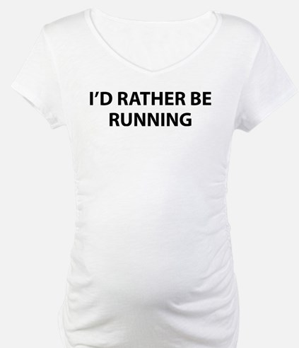 I'd Rather Be Running Shirt