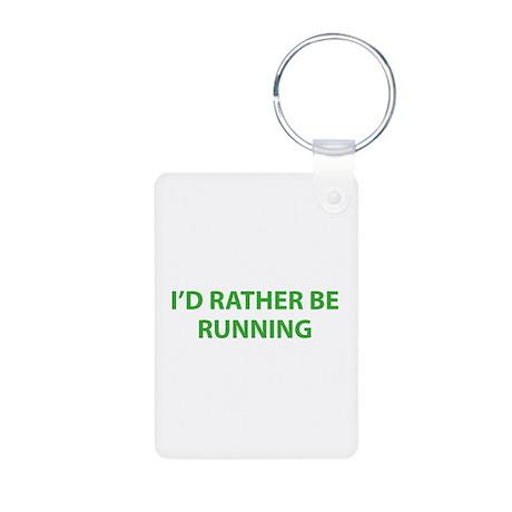 I'd Rather Be Running Aluminum Photo Keychain