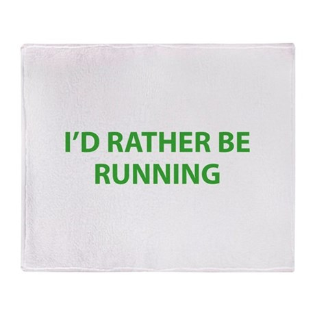 I'd Rather Be Running Throw Blanket