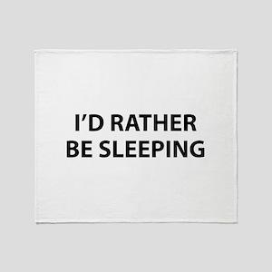 I'd Rather Be Sleeping Throw Blanket