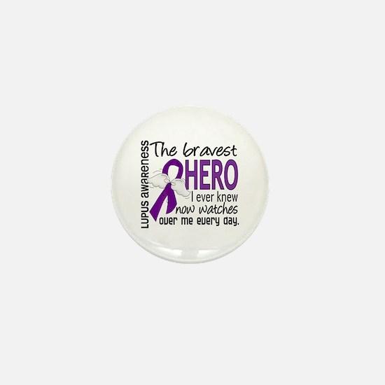 Bravest Hero I Knew Lupus Mini Button