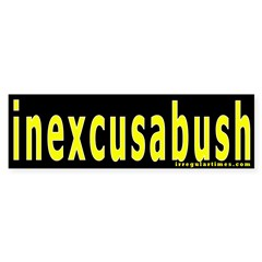 inexcusabush Bumper Bumper Sticker
