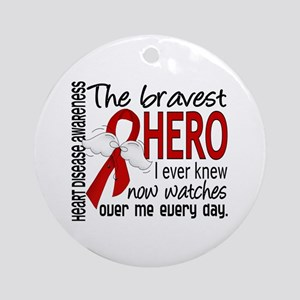 Bravest Hero I Knew Heart Disease Ornament (Round)