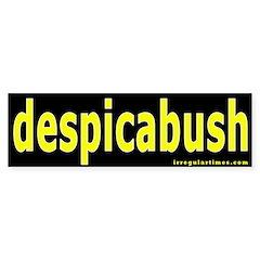 despicabush Bumper Bumper Sticker