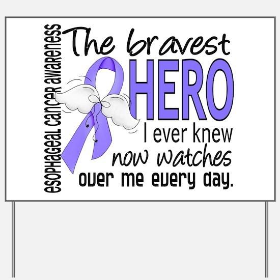 Bravest Hero I Knew Esophageal Cancer Yard Sign