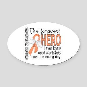 Bravest Hero I Knew Endometrial Cancer Oval Car Ma