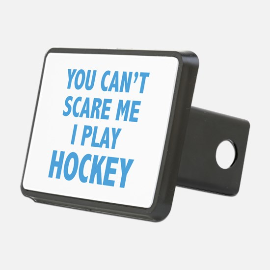 You can't scare me.I play Hockey. Hitch Cover