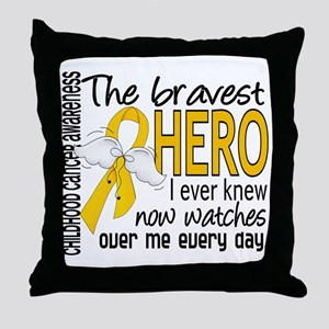 Bravest Hero I Knew Childhood Cancer Throw Pillow