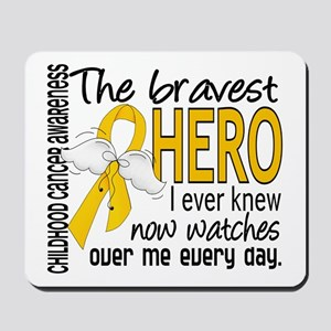 Bravest Hero I Knew Childhood Cancer Mousepad