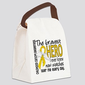 Bravest Hero I Knew Childhood Cancer Canvas Lunch