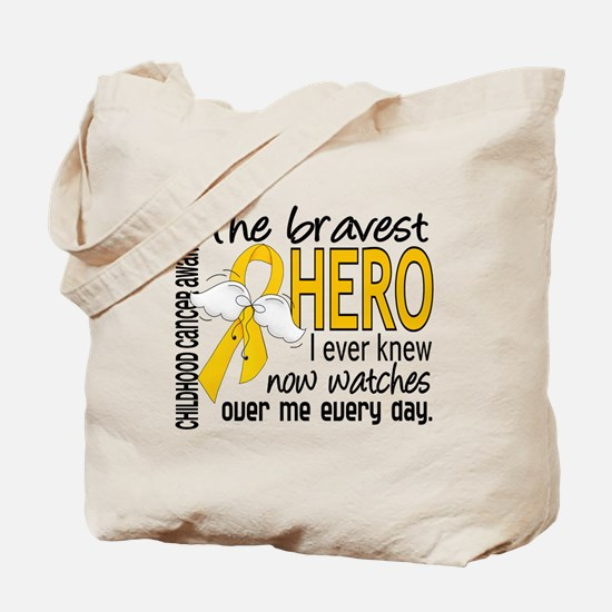 Bravest Hero I Knew Childhood Cancer Tote Bag