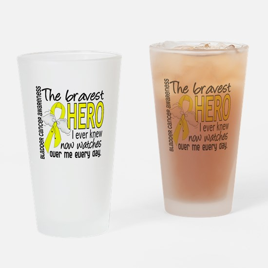 Bravest Hero I Knew Bladder Cancer Drinking Glass
