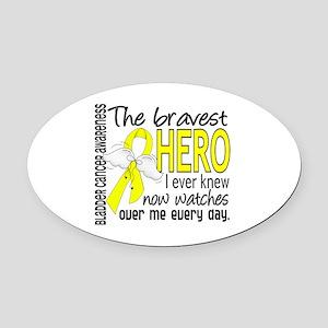 Bravest Hero I Knew Bladder Cancer Oval Car Magnet