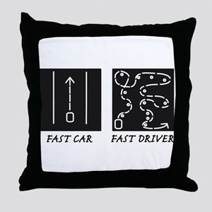 Fast Car Fast Driver Throw Pillow