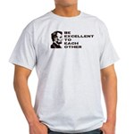 Lincoln: Be Excellent To Each Other Light T-Shirt