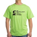 Lincoln: Be Excellent To Each Other Green T-Shirt