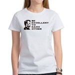 Lincoln: Be Excellent To Each Other Women's T-Shir