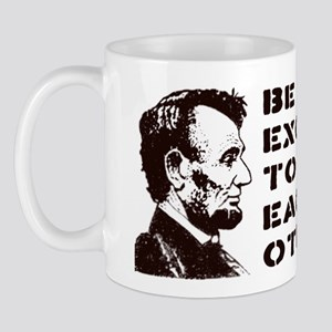 Lincoln: Be Excellent To Each Other Mug