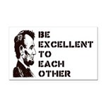 Lincoln: Be Excellent To Each Other Rectangle Car