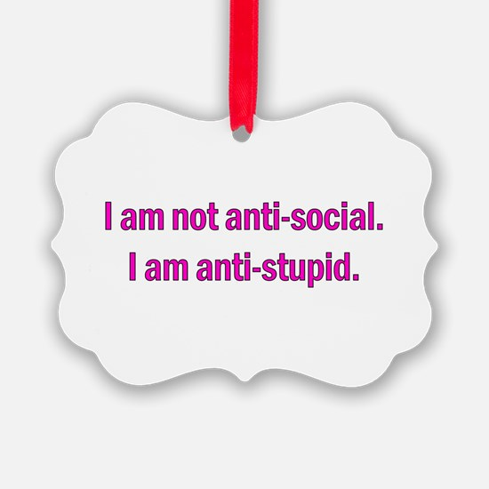 Anti-social Pink Ornament