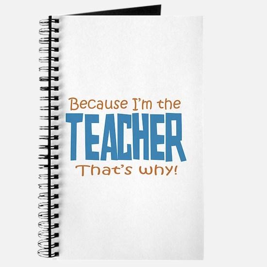 Because I'm the Teacher Journal