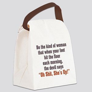 be the kind of woman Canvas Lunch Bag