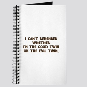 Good Twin or Evil Twin? Journal