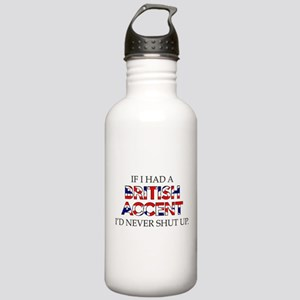 If I Had A British Accent Stainless Water Bottle 1