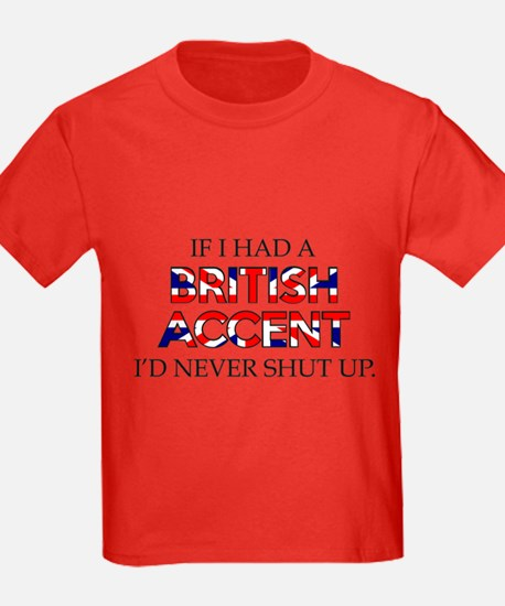 If I Had A British Accent T